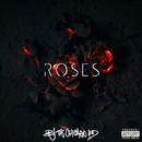 Roses/BJ The Chicago Kid