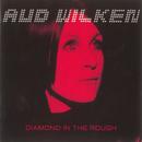 Diamond In The Rough/Aud Wilken