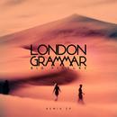 Big Picture (Remix EP)/London Grammar