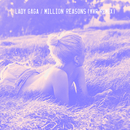 Million Reasons (KVR Remix)/Lady Gaga