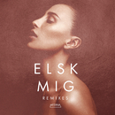 Elsk Mig (Remixes)/Medina
