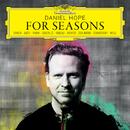 For Seasons/Daniel Hope