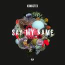 Say My Name/Kongsted