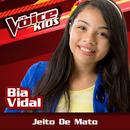 Jeito De Mato (Ao Vivo / The Voice Brasil Kids 2017)/Bia Vidal