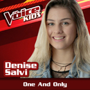 One And Only (Ao Vivo / The Voice Brasil Kids 2017)/Denise Salvi