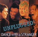 Unplugged Hits!/Dance With A Stranger
