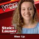 Rise Up (Ao Vivo / The Voice Brasil Kids 2017)/Steici Lauser