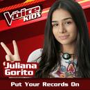 Put Your Records On (Ao Vivo / The Voice Brasil Kids 2017)/Juliana Gorito