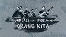 Orang Kita (Lyric Video) (feat. Amir Jahari)/Bunkface