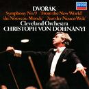 """Dvorák: Symphony No. 9 """"From the New World""""/Christoph von Dohnányi, The Cleveland Orchestra"""