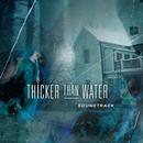 Thicker Than Water (Original TV Soundtrack)/Fleshquartet