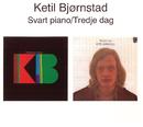 Svart Piano / Tredje Dag/Ketil Bjørnstad