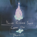 Carry On (Acoustic)/Young Rising Sons