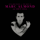 Hits And Pieces – The Best Of Marc Almond & Soft Cell/Marc Almond