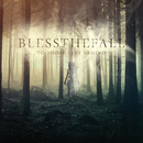 To Those Left Behind/Blessthefall