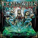 Every Trick In The Book/Ice Nine Kills