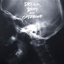 夢とバッハとカフェインと/The Birthday
