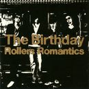 Rollers Romantics/The Birthday