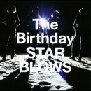 STAR BLOWS/The Birthday