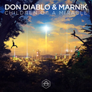 Children Of A Miracle/Don Diablo, Marnik