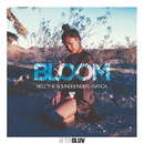 Bloom (feat. Satica)/Rell The Soundbender