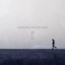 Dancing On My Own (Toby Green Remix)/Calum Scott