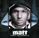 Chant de bataille/Matt
