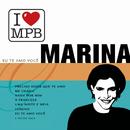 Eu Te Amo Você/Marina
