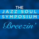 Breezin'/The Jazz Soul Symposium