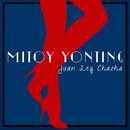 Juan Leg Chacha/Mitoy Yonting