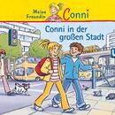 Conni in der großen Stadt/Conni