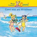 Conni reist ans Mittelmeer/Conni