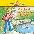 Conni und das Geheimnis der Koi/Conni