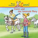 Conni und das tanzende Pony/Conni