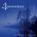 In The Halls Of Awaiting/Insomnium