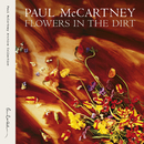Flowers In The Dirt (Remastered 2017)/Paul McCartney