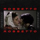 Rossetto (Intro)/Rkomi