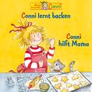 Conni lernt backen / Conni hilft Mama/Conni