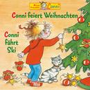 Conni feiert Weihnachten / Conni fährt Ski/Conni