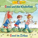 Conni und das Kinderfest / Conni im Zirkus/Conni