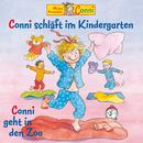 Conni schläft im Kindergarten / Conni geht in den Zoo/Conni