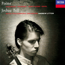 Poème/Joshua Bell, Royal Philharmonic Orchestra, Andrew Litton