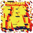FINAL FRASH FESTIVAL/FINAL FRASH