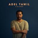 Ist da jemand/Adel Tawil