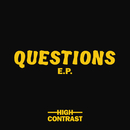 Questions EP/High Contrast