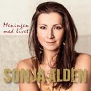 Meningen med livet/Sonja Aldén