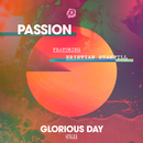 Glorious Day (Radio Version) (feat. Kristian Stanfill)/Passion