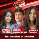 De Janeiro A Janeiro (Ao Vivo / The Voice Brasil Kids 2017)/Bruna Rocha, Lucas Vasconcelos, Yasmim Duarte