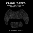 Frank Zappa Plays The Music Of Frank Zappa: A Memorial Tribute/Frank Zappa