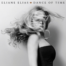 Dance Of Time/Eliane Elias